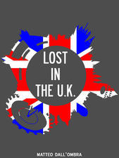 Lost in the UK  by  Matteo DallOmbra