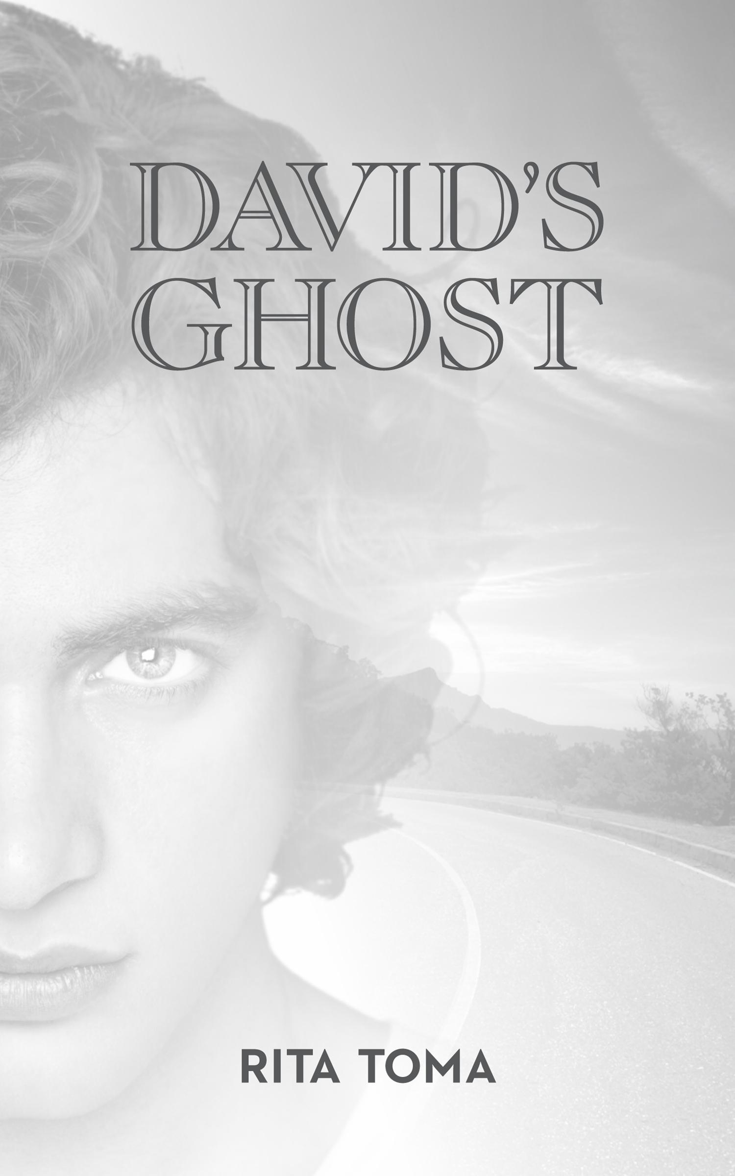 Davids Ghost  by  Rita Toma