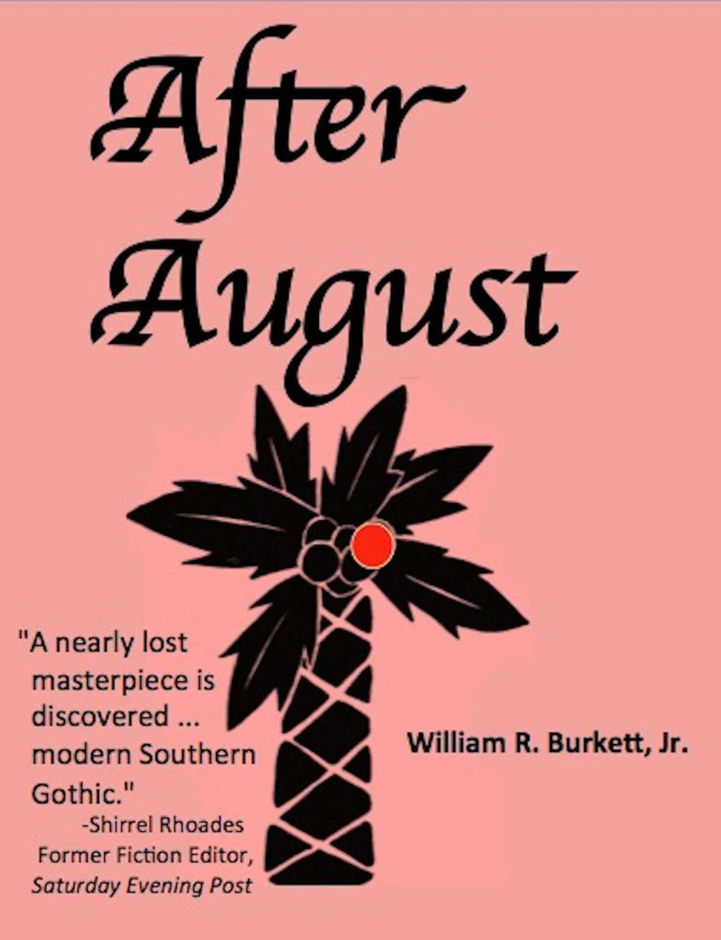 After August  by  William R. Burkett, Jr.