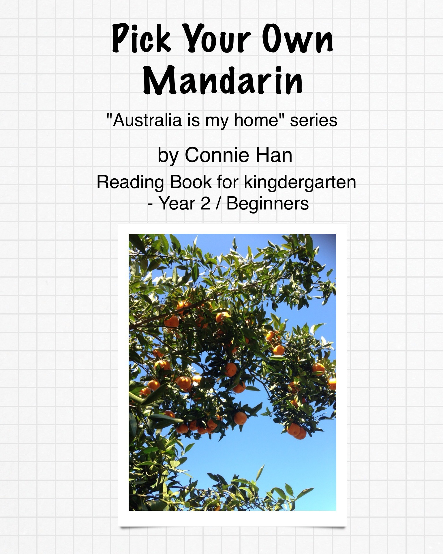 Pick Up Your Own Mandarin  by  Connie Han