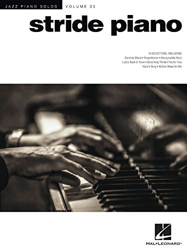 Stride Piano: Jazz Piano Solos Series Volume 35 Hal Leonard Publishing Company