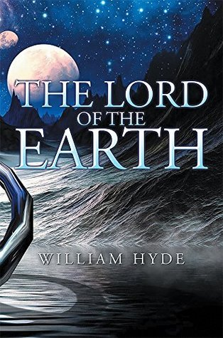 The Lord of the Earth  by  William Hyde