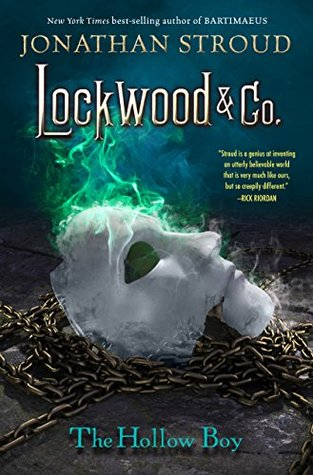 Lockwood & Co. Book Three: The Hollow Boy  by  Jonathan Stroud