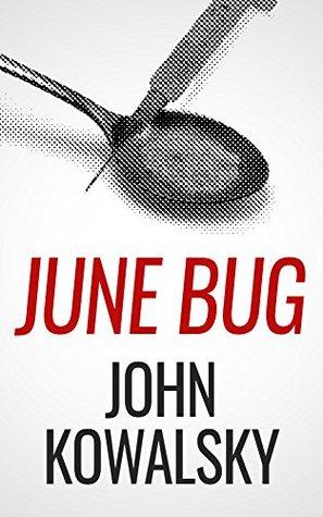 June Bug  by  John Kowalsky