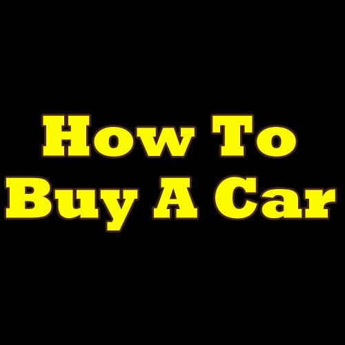 How To Buy A Car! The Must-Know Tips Anyone Should Be Aware Of Before Buying A Car  by  Michael M. Crow