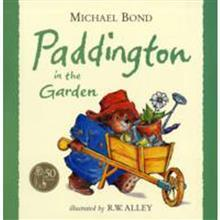 Paddington In The Garden Michael Bond
