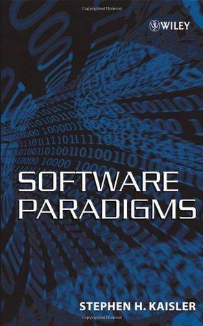 Software Paradigms Stephen H. Kaisler