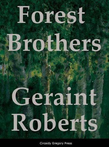 Forest Brothers  by  Geraint  Roberts