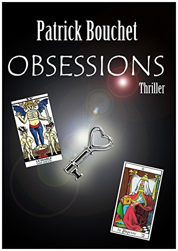 Obsessions  by  Patrick Bouchet