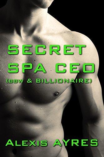 Secret Spa CEO  by  Alexis Ayres