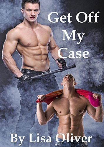 Get Off My Case (Stockton Wolves, #1)  by  Lisa Oliver
