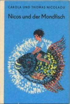 Nicos und der Mondfisch Carola Nicolaou