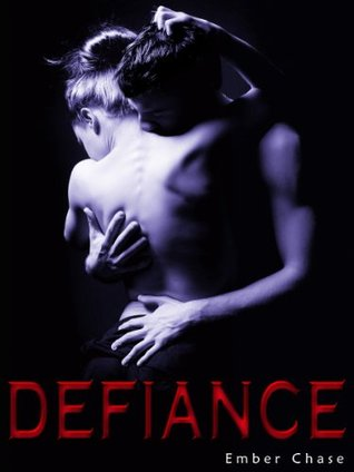 Defiance (New Adult Romance) (Isaac & Maya Book 3)  by  Ember Chase