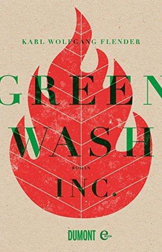 Greenwash, Inc.: Roman Karl Wolfgang Flender