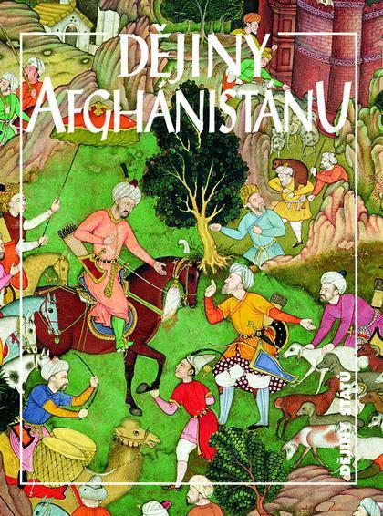 Dějiny Afghánistánu  by  Jan Marek