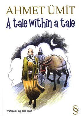 A Tale Within a Tale  by  Ahmet Ümit