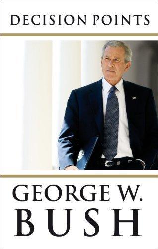 Decision Points enhanced ebook George W. Bush