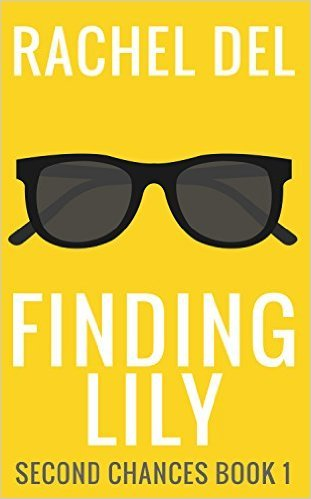 Finding Lily (Second Chances #1)  by  Rachel Del