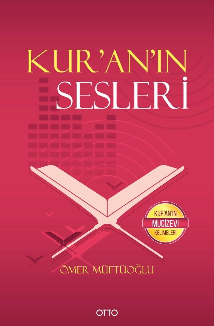 Kuranın Sesleri  by  Ömer Müftüoğlu