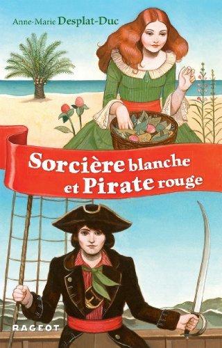 Sorcière blanche et pirate rouge  by  Anne-Marie Desplat-Duc