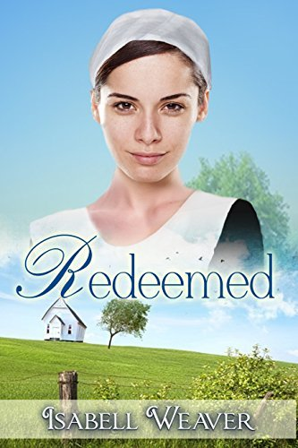 Redeemed  by  Isabell Weaver