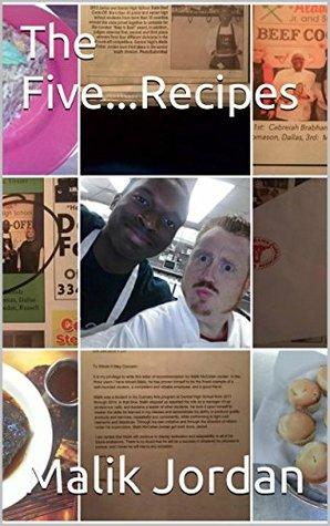 The Five...Recipes  by  Malik Jordan