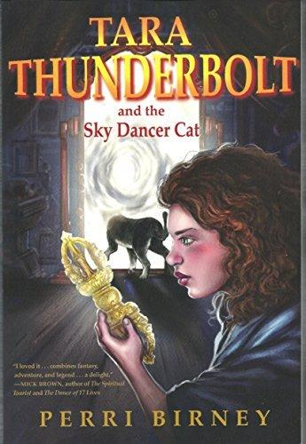 Tara Thunderbolt and the Sky Dancer Cat  by  Perri Birney