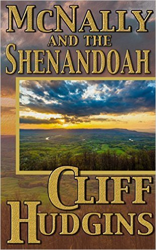 McNally and the Shenandoah (McNally # 2)  by  Cliff Hudgins