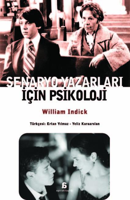 Senaryo Yazarları İçin Psikoloji  by  William Indick