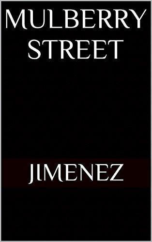 Mulberry Street  by  Jimenez