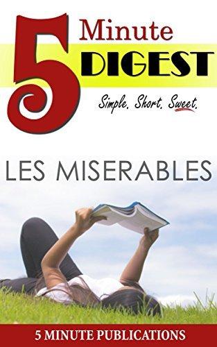 Les Misérables: 5 Minute Digest 5 Minute Publications