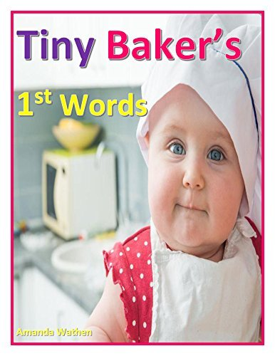 Tiny Bakers 1st Words Amanda wathen