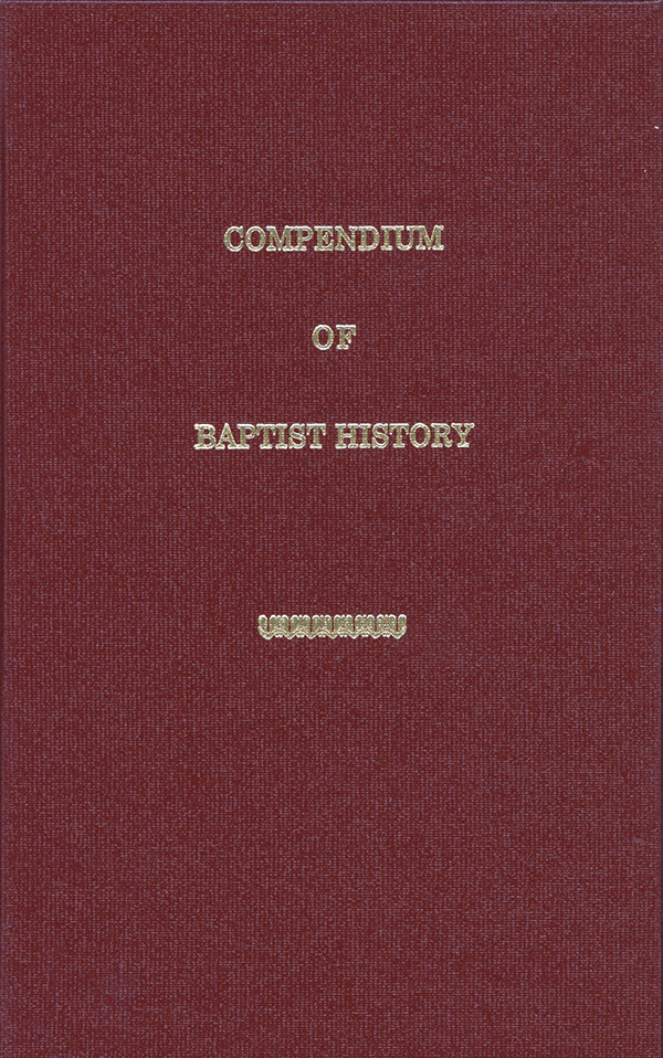Compendium of Baptist History J. A. Shackelford
