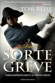 Den sorte greve: Napoleons rival og den virkelige greve af Monte Cristo  by  Tom Reiss