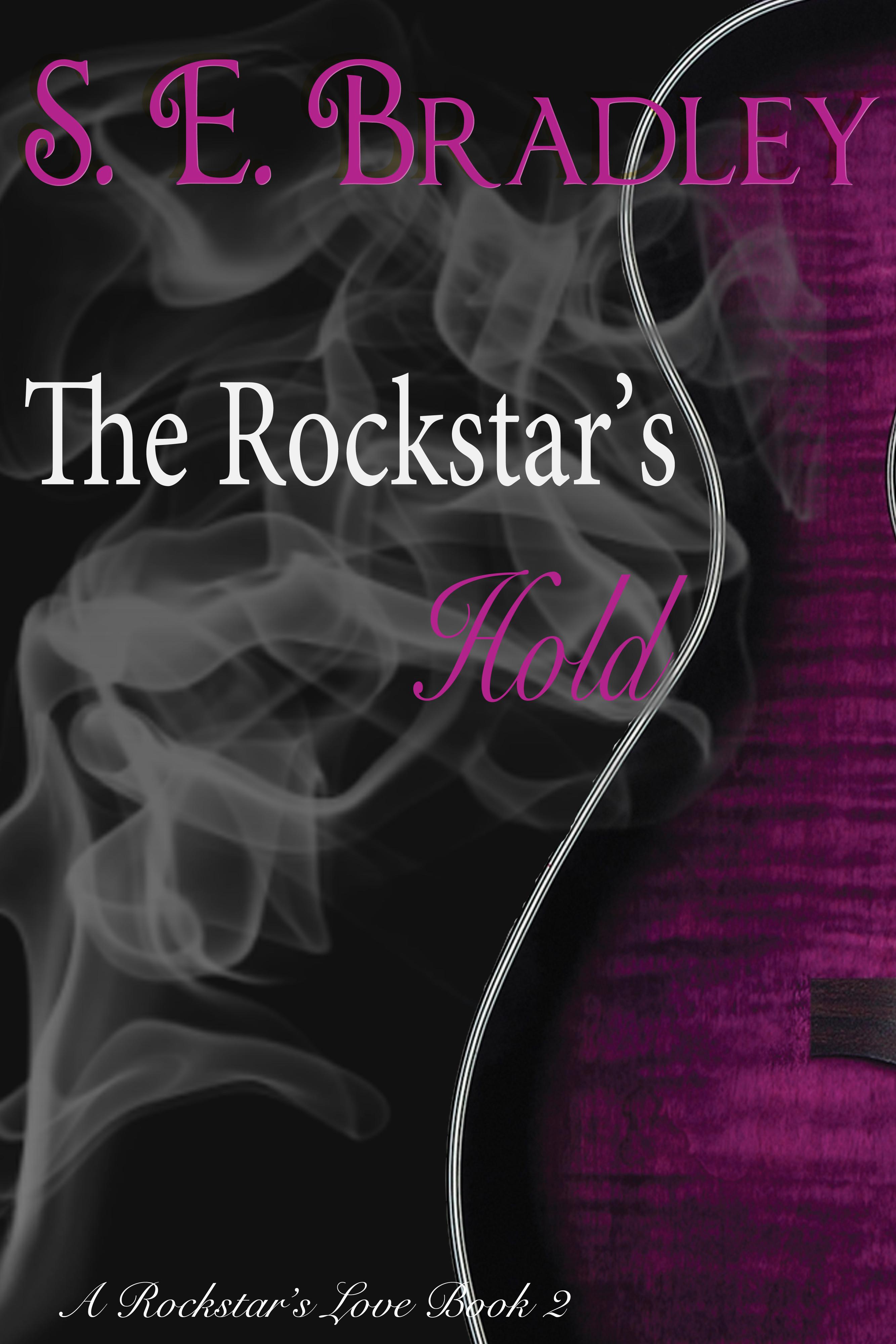 The Rockstars Hold  by  S. E. Bradley