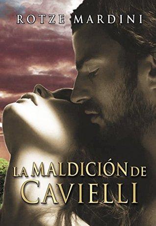 La Maldición de Cavielli (Saga Cavielli nº 1)  by  Rotze Mardini