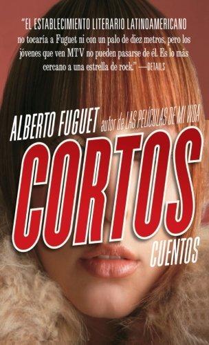 Cortos: Cuentos  by  Alberto Fuguet