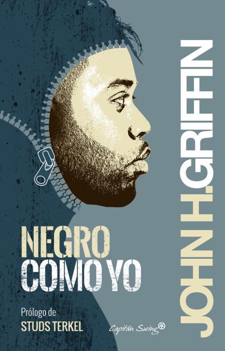 Negro como yo  by  John Howard Griffin
