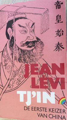 Tjin, de eerste keizer van China Jean Lévi