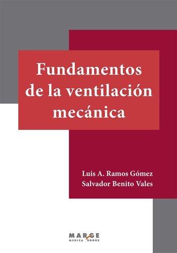 Fundamentos de la ventilación mecánica Salvador Benito Vales
