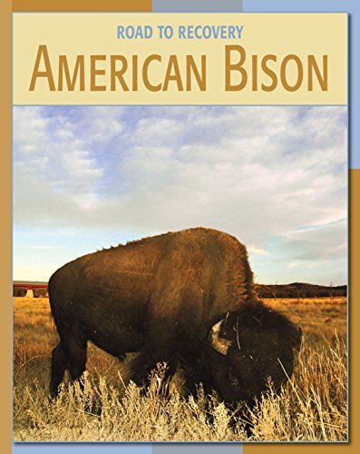 American Bison (21st Century Skills Library: Road to Recovery)  by  Barbara A. Somervill
