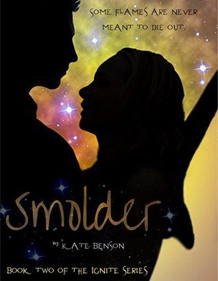 Smolder (Ignite, #2) Kate  Benson