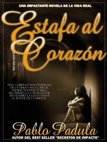 Estafa al Corazon  by  Pablo Padula