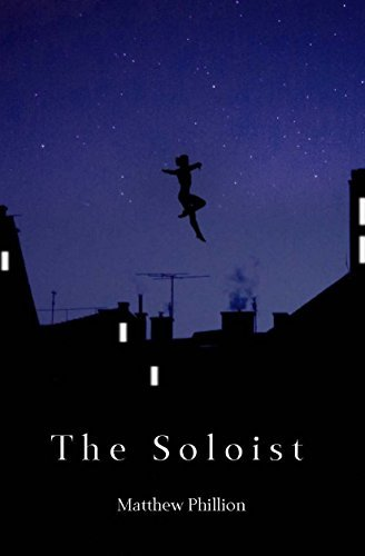 The Soloist  by  Matthew Phillion