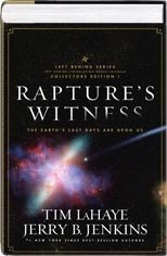 Raptures Witness: The Earths Last Days Are Upon Us (Left Behind Series Collectors Edition, Volume 1) (Hardcover) Jerry B. Jenkins