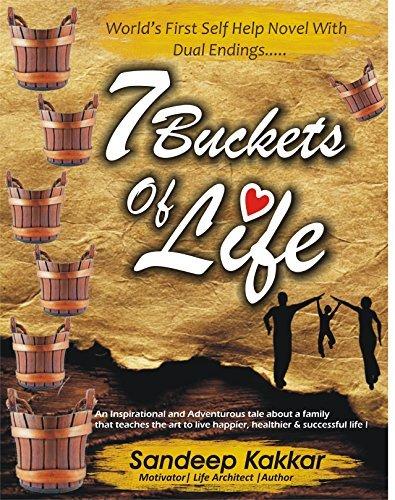 Seven Buckets of life Sandeep Kakkar