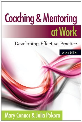 Coaching And Mentoring At Work: Developing Effective Practice  by  Mary Connor