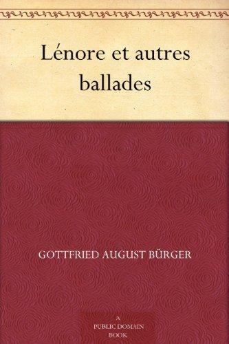 Lénore et autres ballades Gottfried August Bürger