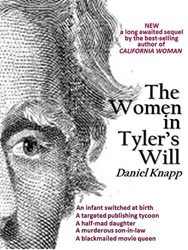 The Women in Tylers Will (Daughters of the Whirlwind Book 2) Daniel Knapp