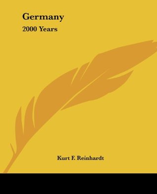 Germany: 2000 Years  by  Kurt F Reinhardt